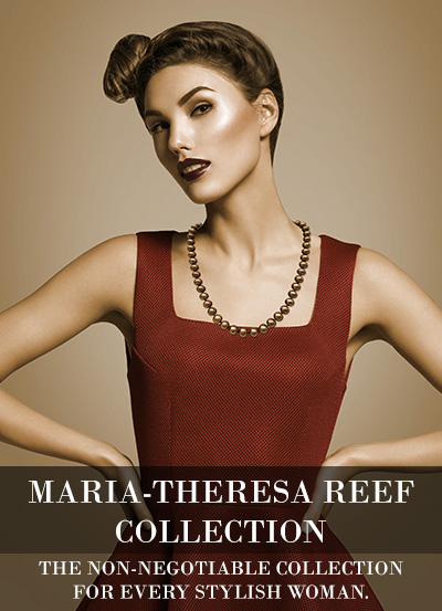 MARIA-THERESA REEF COLLECTION